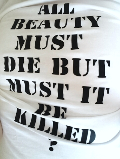 All beauty must die but must it be killed?